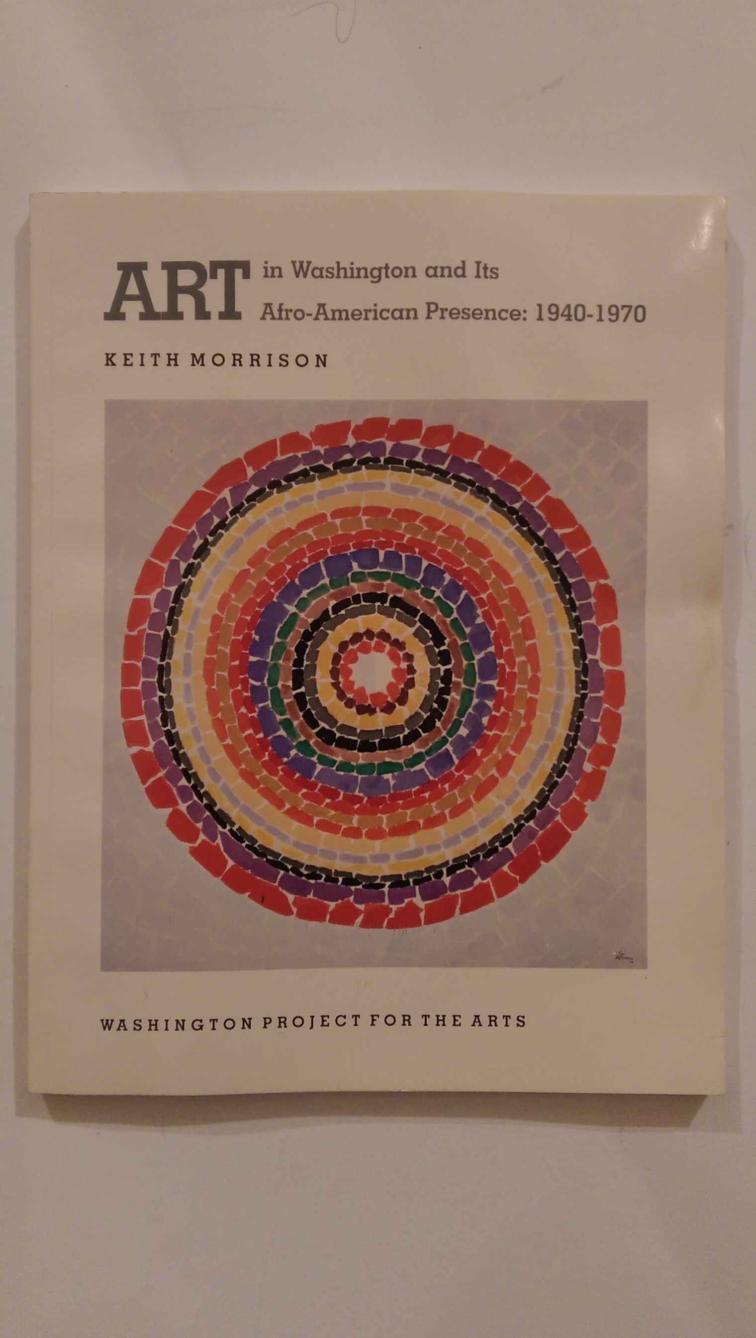 Art in Washington and Its Afro-American Presence: 1840-1970